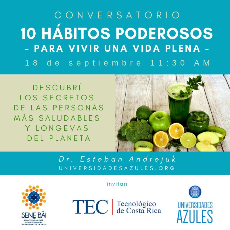 TEC 18SEPT _ Universidades Azules - 10 HÁBITOS PODEROSOS - Dr Esteban Andrejuk-2