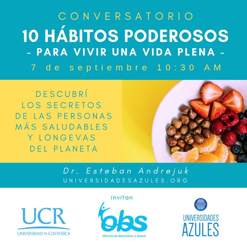 UCR _ Universidades Azules - 10 HÁBITOS PODEROSOS - Dr Esteban Andrejuk-3